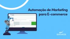 Automação de Marketing para E-commerce
